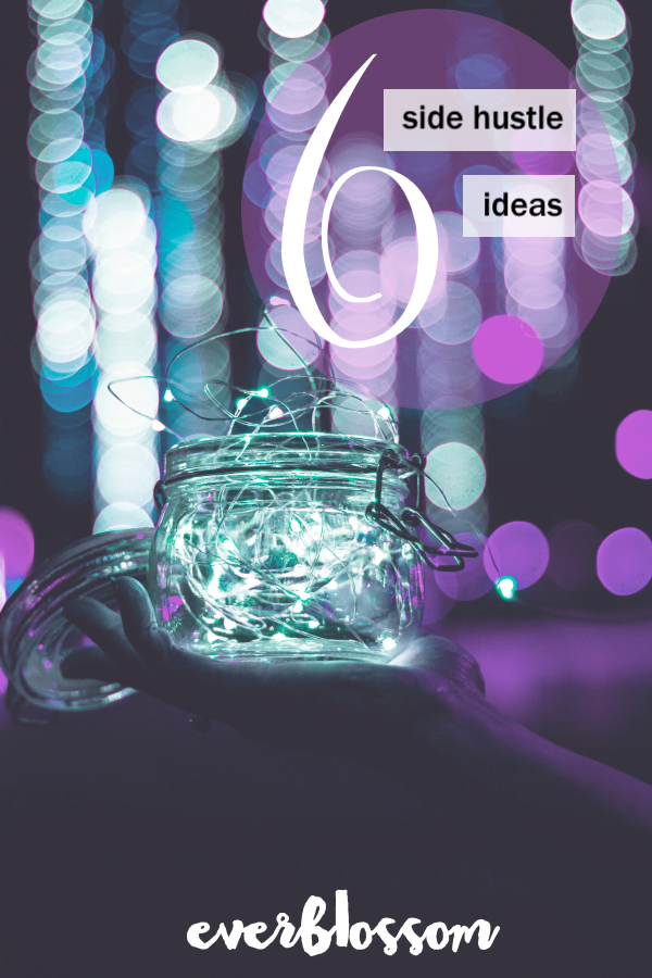Jar of fairy lights with text overlay: 6 side hustle ideas
