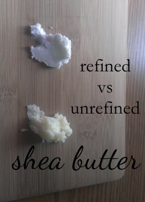 refined vs unrefined shea butter