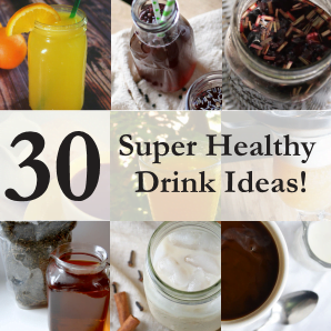You don't have to stick to water to be healthy + hydrated! Here are 30 healthy drink ideas + recipes.
