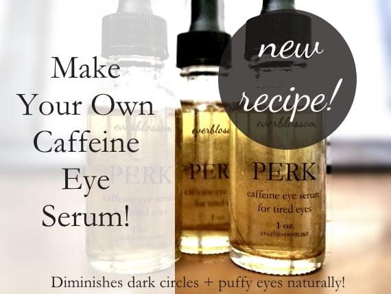 Here's an easy caffeine eye serum recipe!