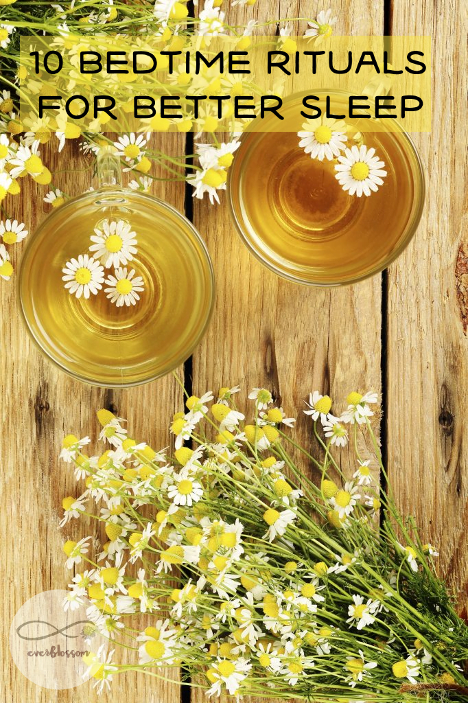 """Chamomile tea with caption: """"10 bedtime rituals for better sleep"""""""