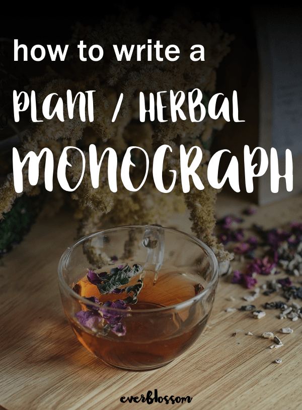 Herbal medicine; How to write a plant monograph.